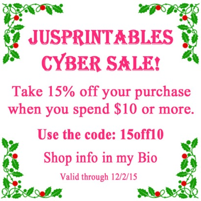 JusPrintables Cyber Sale 15 Percent Off